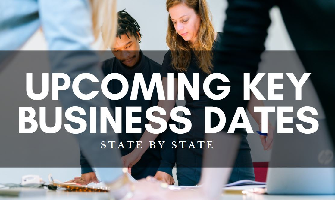 Upcoming Key Business Dates – State by State….