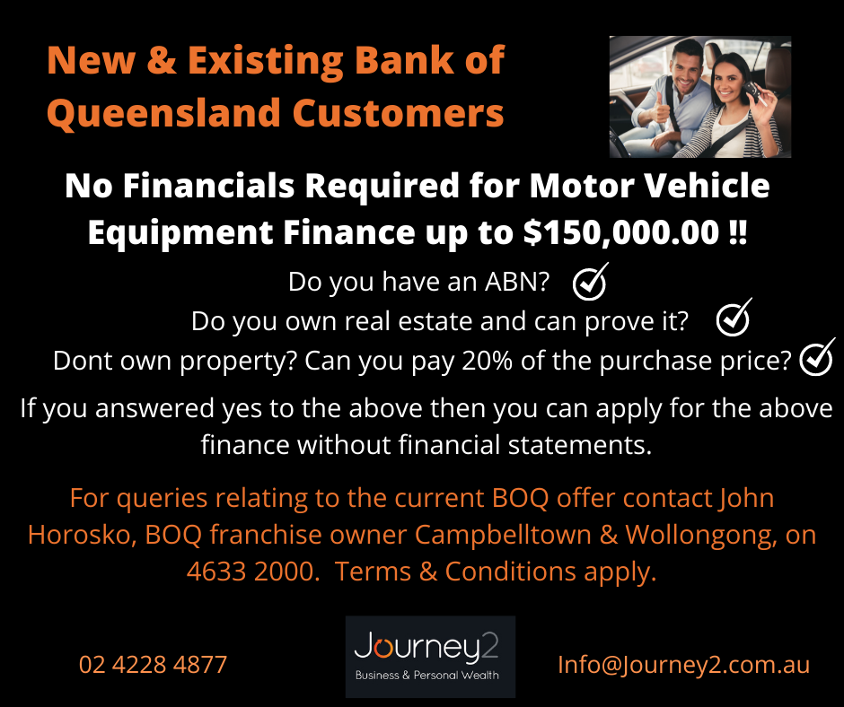 Bank of Queensland No Financials Required for Motor Vehicle Equipment Finance up to $150,000.00 !!